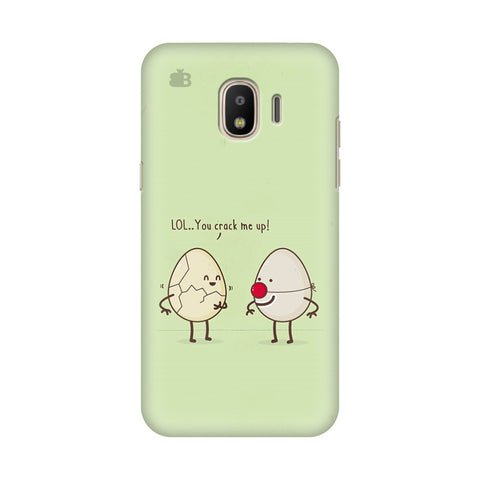 You Crack me up Samsung Galaxy J2 2018 Cover