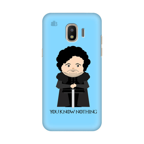 You Know Nothing Samsung Galaxy J2 2018 Cover