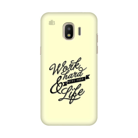 Work Hard Samsung Galaxy J4 Plus Cover