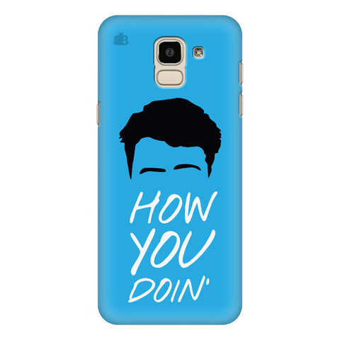 How you Doin Samsung Galaxy J6 Plus Cover