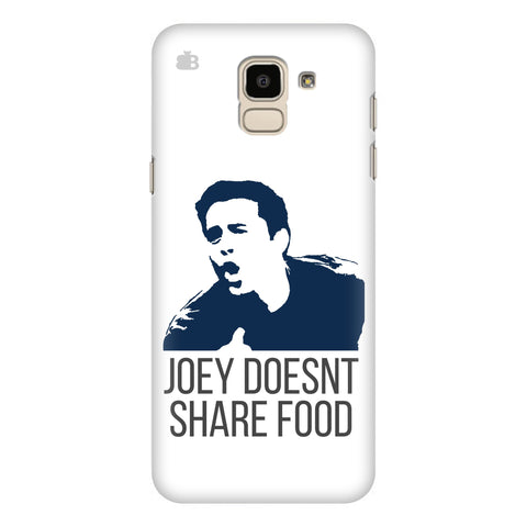 Joey doesnt share food Samsung Galaxy J6 Plus Cover
