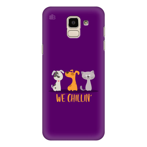 We Chillin Samsung Galaxy J6 Plus Cover