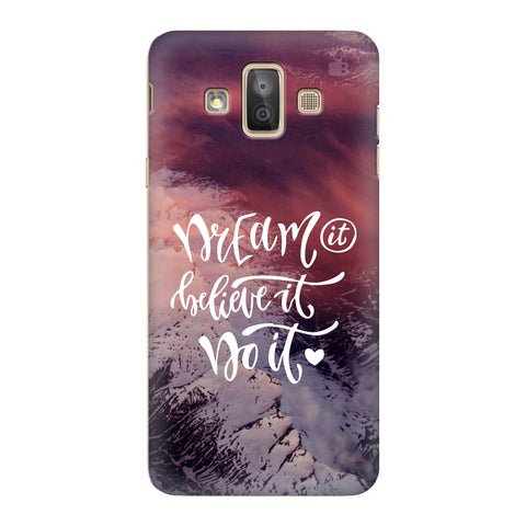 Dream It Do It Samsung Galaxy J7 Duo Cover