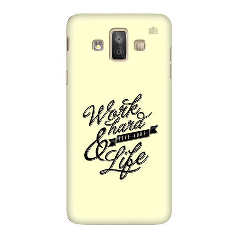 Work Hard Samsung Galaxy J7 Duo Cover