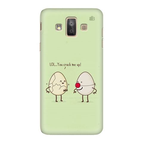 You Crack me up Samsung Galaxy J7 Duo Cover