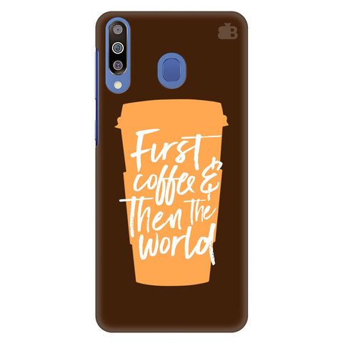 First Coffee Samsung Galaxy M30 Cover