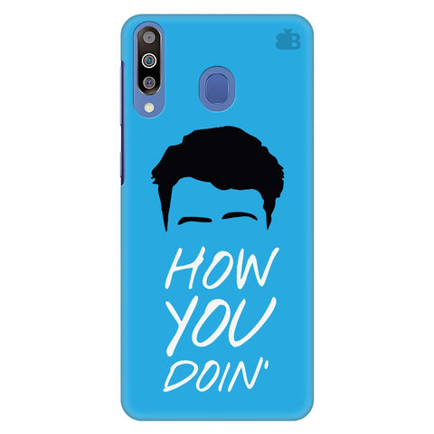How you Doin Samsung Galaxy M30 Cover