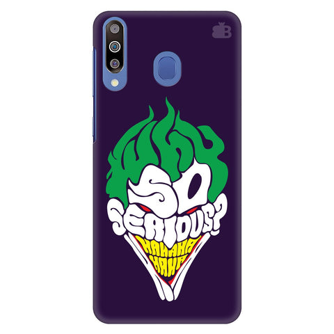 Why So Serious Samsung Galaxy M30 Cover
