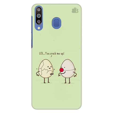 You Crack Me Up Samsung Galaxy M40 Cover