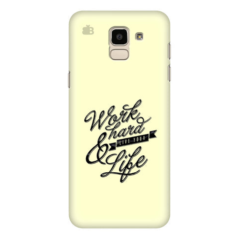 Work Hard Samsung Galaxy On 6 Cover