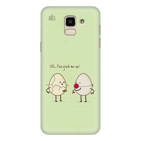 You Crack me up Samsung Galaxy On 6 Cover