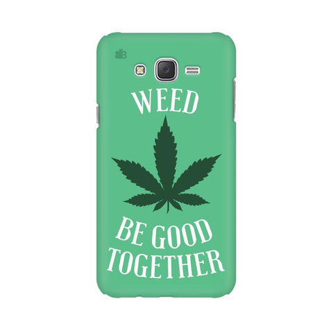Weed be good Together Samsung J1 Phone Cover