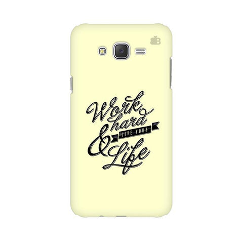 Work Hard Samsung J2 2016 Phone Cover