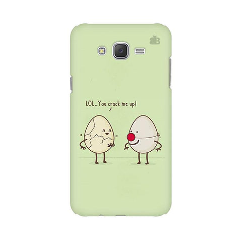 You Crack me up Samsung J2 2016 Phone Cover