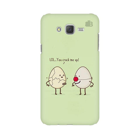 You Crack me up Samsung J2 Phone Cover