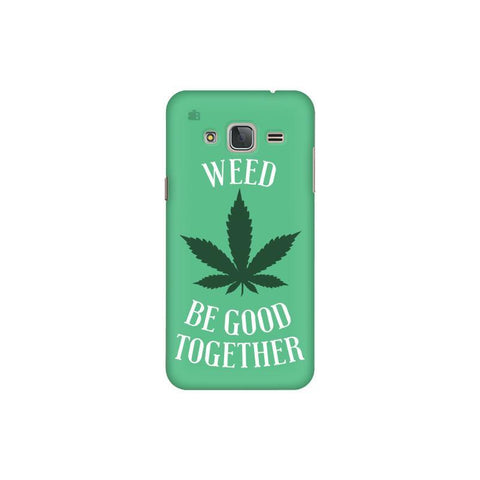 Weed be good Together Samsung J3 Pro Cover