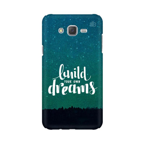 Build your own Dreams Samsung J3 Phone Cover
