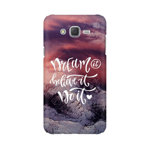 Dream It Do It Samsung J3 Phone Cover