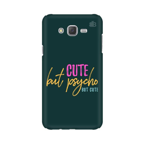 Cute but Psycho Samsung J5 2016 Cover