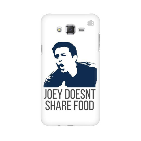 Joey doesnt share food Samsung J5 Cover