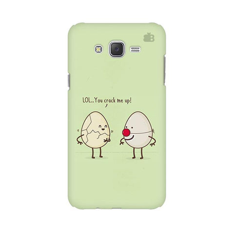 You Crack me up Samsung J7 2016 Cover
