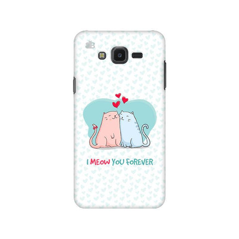 Meow You Forever Samsung J7 NXT Cover