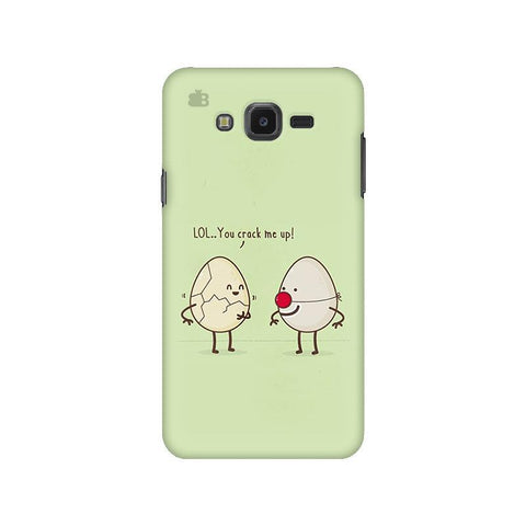 You Crack me up Samsung J7 NXT Cover