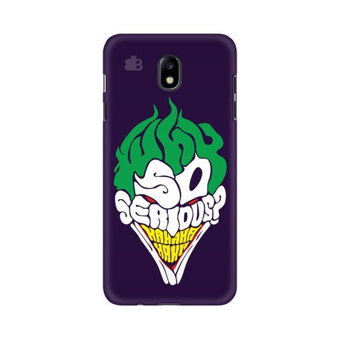 Why So Serious Samsung J7 Pro Cover