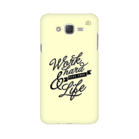 Work Hard Samsung J7 Cover