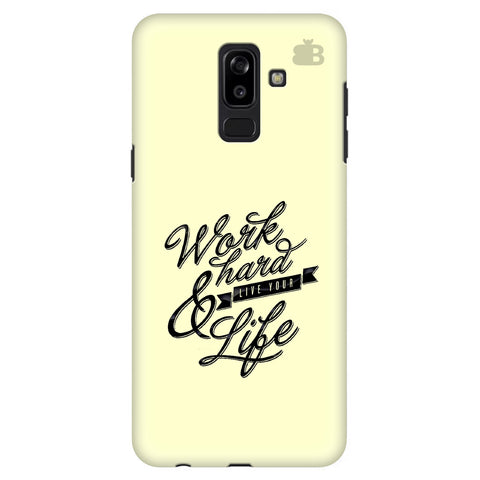 Work Hard Samsung J8 Plus Cover
