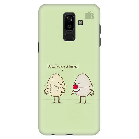 You Crack me up Samsung J8 Plus Cover