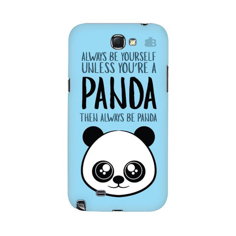 Always be panda Samsung Note 2 Cover