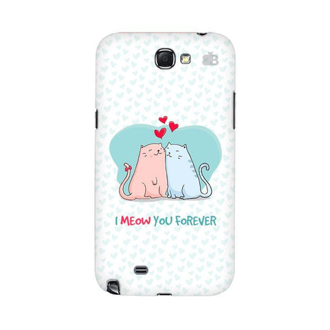 Meow You Forever Samsung Note 2 Cover