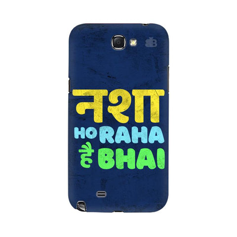 Nasha Bhai Samsung Note 2 Cover
