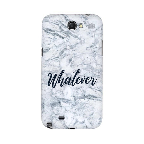 Whatever Samsung Note 2 Cover