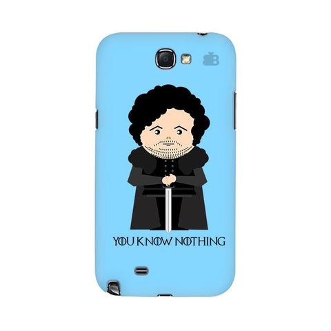 You Know Nothing Samsung Note 2 Cover
