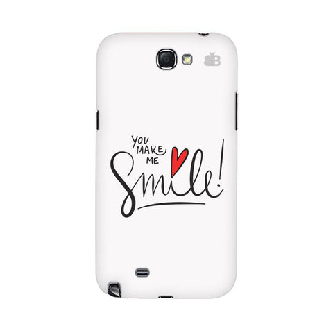 You make me Smile Samsung Note 2 Cover