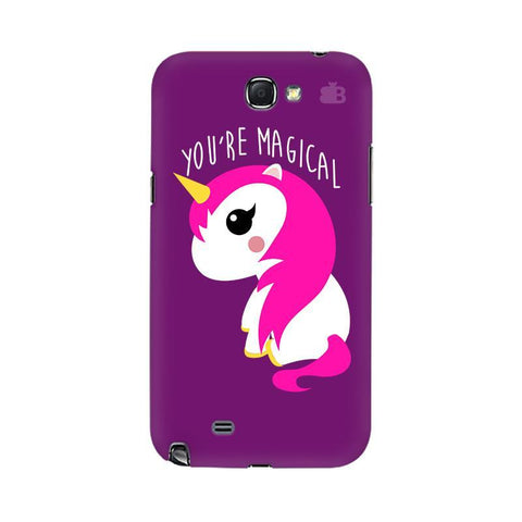 You're Magical Samsung Note 2 Cover