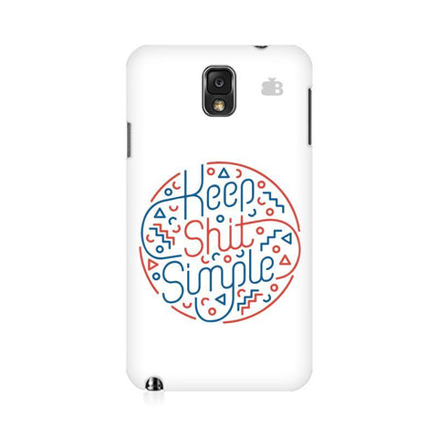 Keep Shit Simple Samsung Note 3 Cover