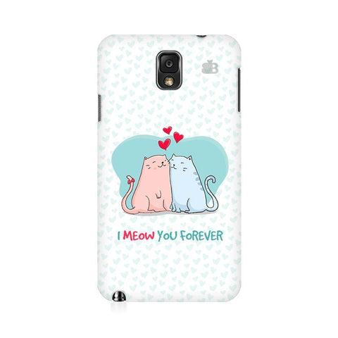 Meow You Forever Samsung Note 3 Cover