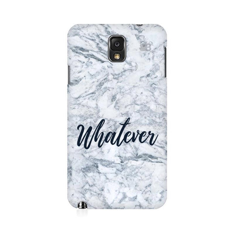 Whatever Samsung Note 3 Cover