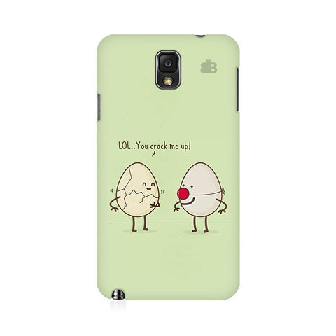 You Crack me up Samsung Note 3 Cover
