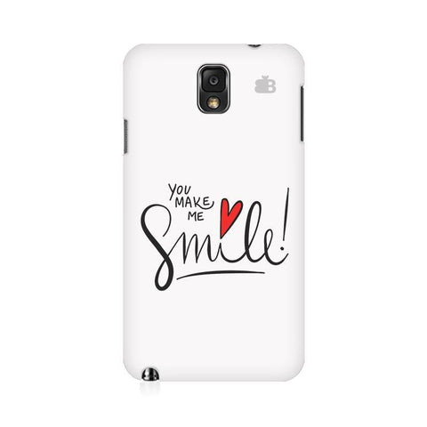 You make me Smile Samsung Note 3 Cover