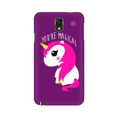 You're Magical Samsung Note 3 Cover