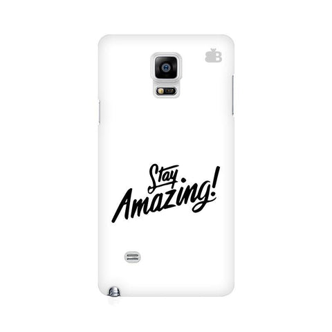 Stay Amazing Samsung Note 4 Cover