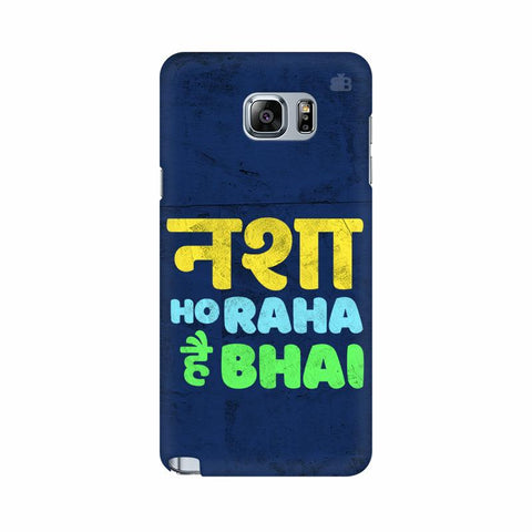 Nasha Bhai Samsung Note 5 Cover