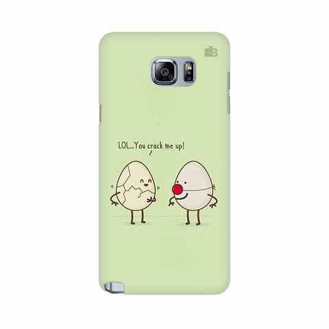 You Crack me up Samsung Note 5 Cover
