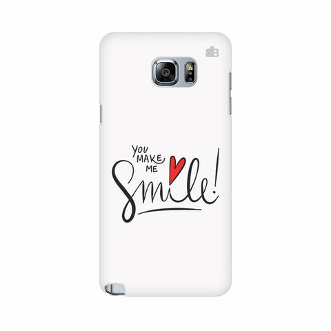 You make me Smile Samsung Note 5 Cover