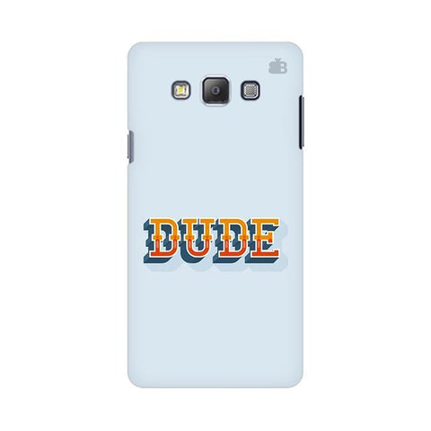 Dude Samsung On 5 Pro Cover
