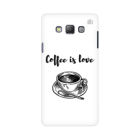 Coffee is Love Samsung On 5 Cover